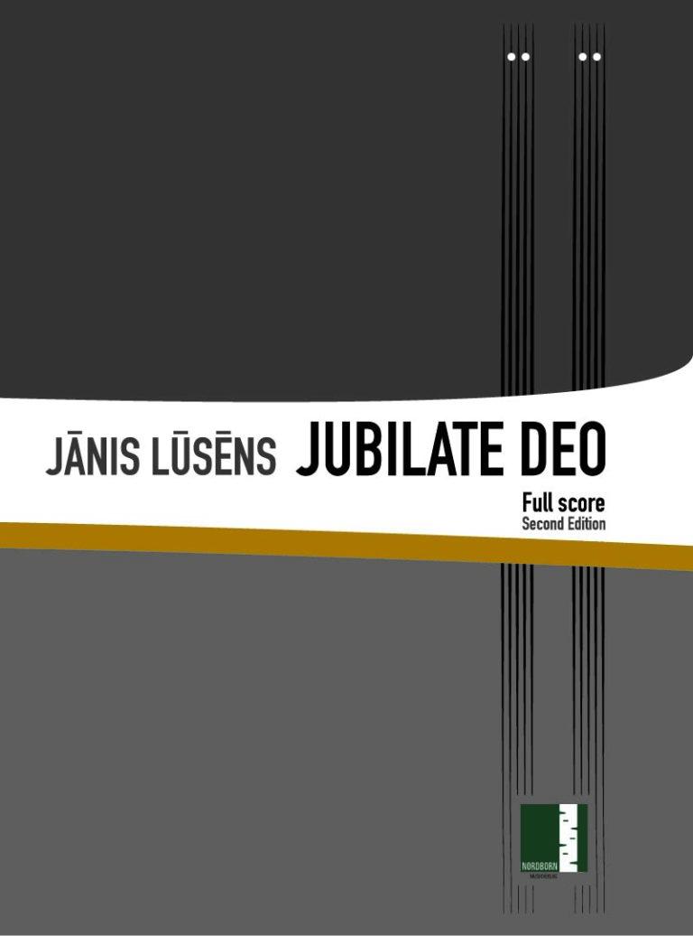 Jānis Lūsens - Jubilate Deo - Full Score Cover